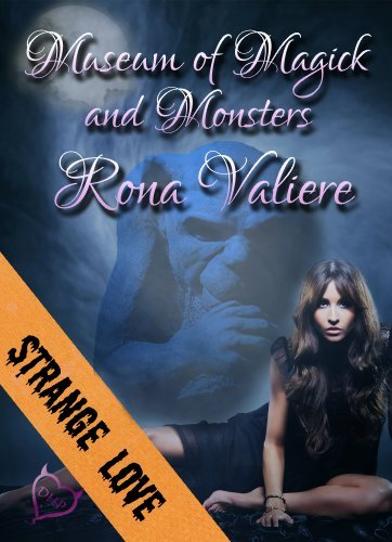 Museum of Magick and Monsters Rona Valiere