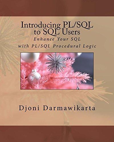 Introducing PL/SQL to SQL Users Djoni Darmawikarta