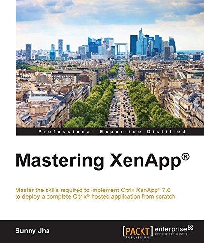 Mastering XenApp®  by  Sunny Jha
