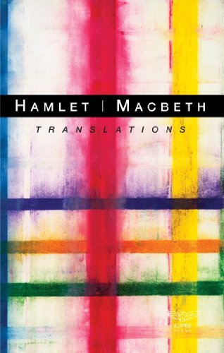 Hamlet/Macbeth: Translations  by  William Shakespeare