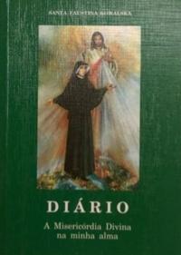 DIÁRIO  by  Santa Faustina Kowalska