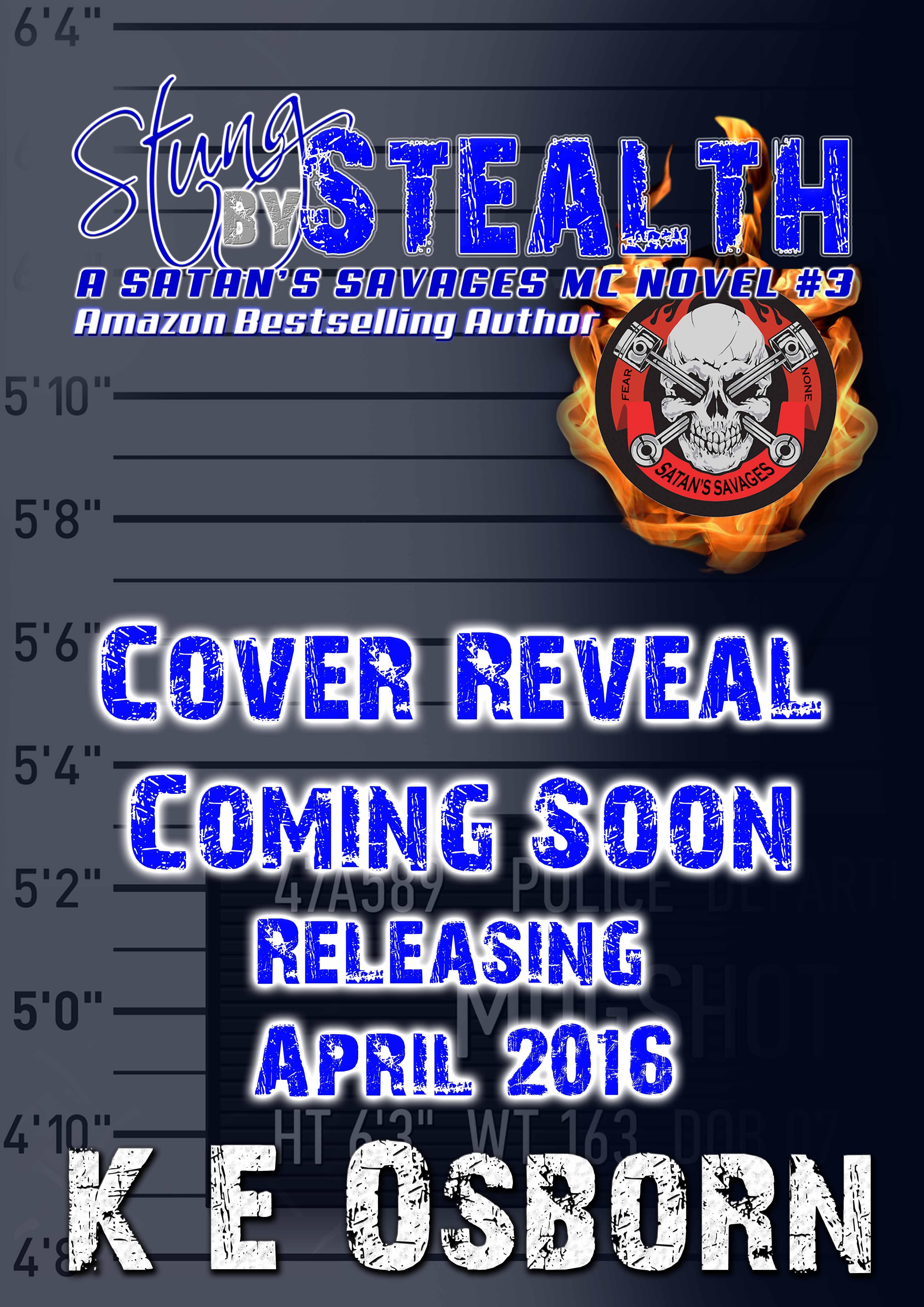 Stung Stealth (Satans Savages MC #3) by K.E. Osborn