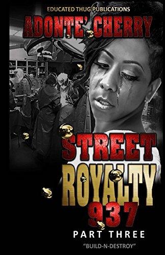 Street Royalty 937  by  Adonte Cherry