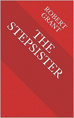The Stepsister  by  Robert Grant