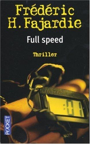 Full Speed  by  Frédéric H. Fajardie