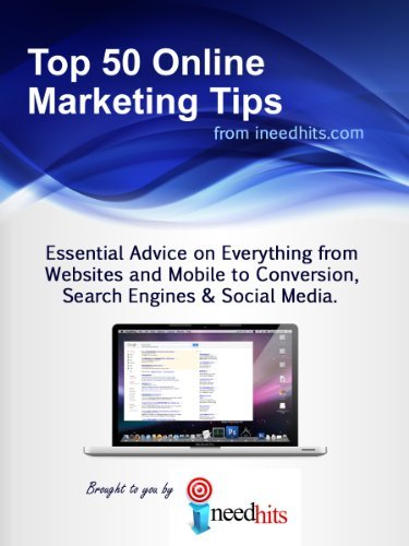 Top 50 Online Marketing Tips from ineedhits ineedhits .com