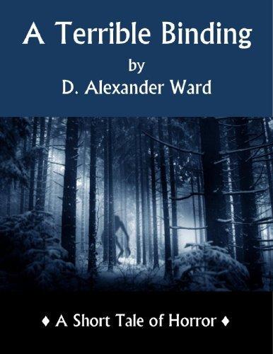 A Terrible Binding  by  D. Alexander Ward