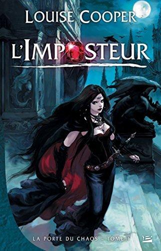 LImposteur: La Porte du Chaos, T1 Louise Cooper