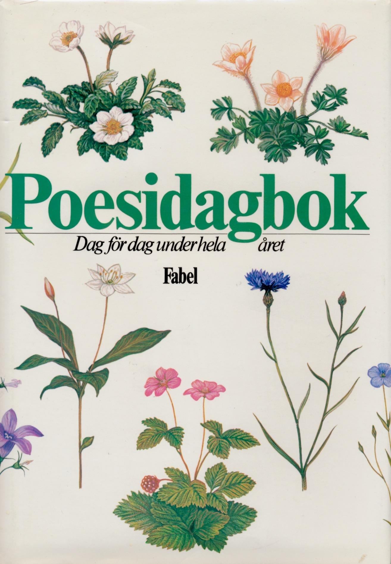 Poesidagbok: dag för dag under hela året  by  Ragnhild Löwenmark