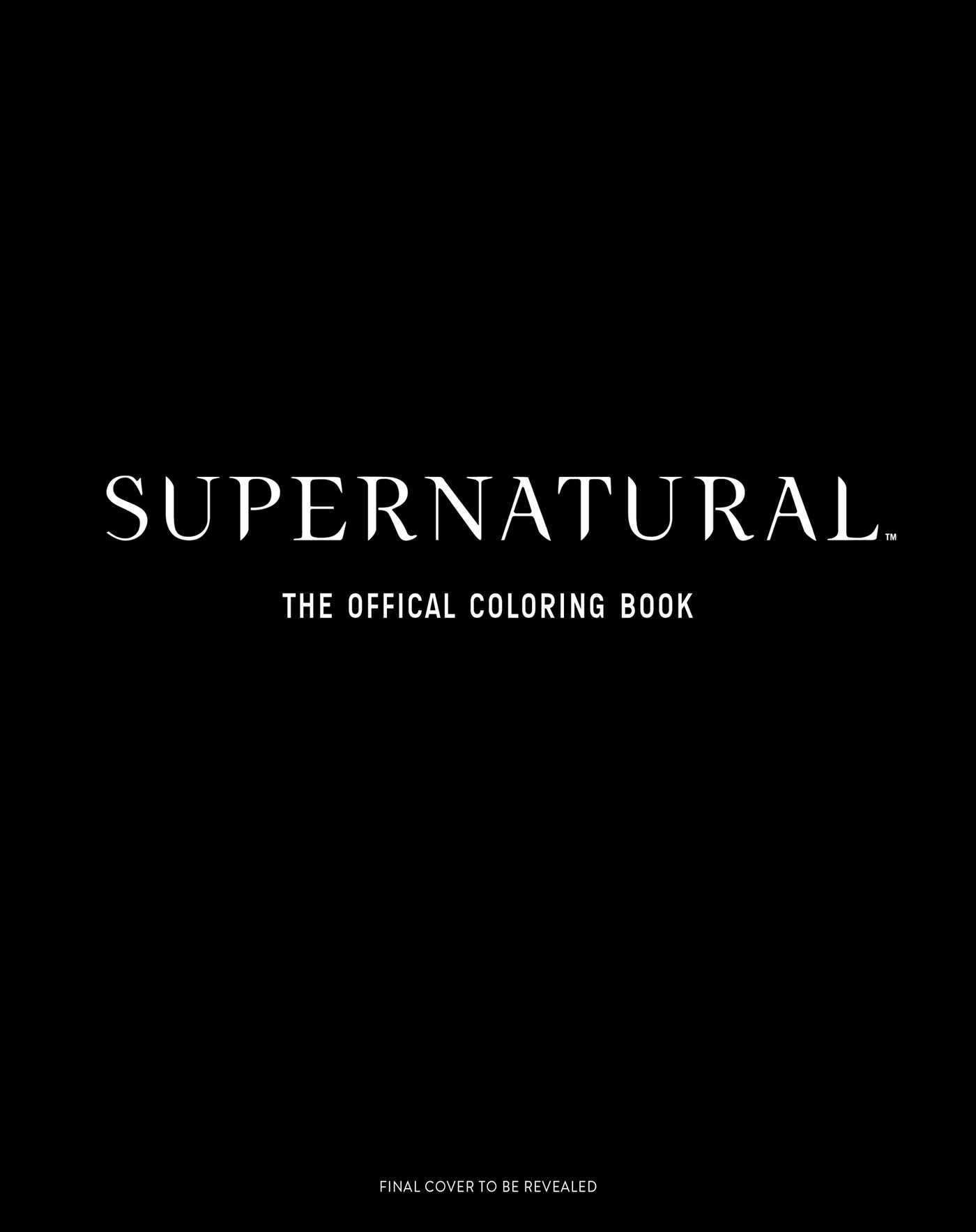 Supernatural: The Official Coloring Book  by  Insight Editions