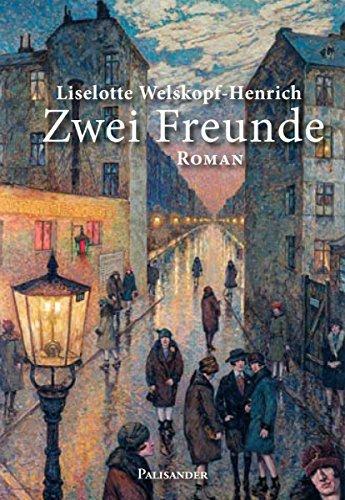 Zwei Freunde  by  Liselotte Welskopf-Henrich