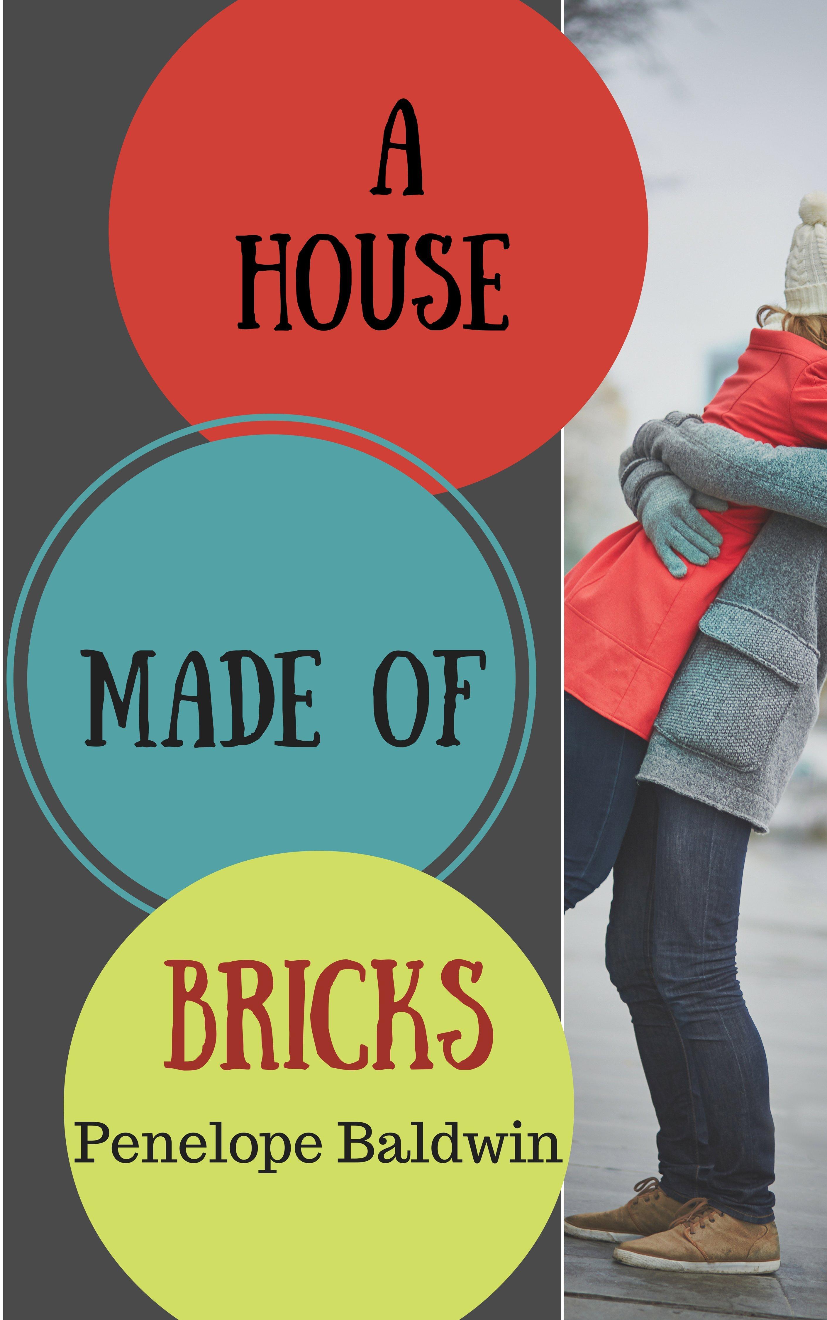 A House Made of Bricks Penelope Baldwin