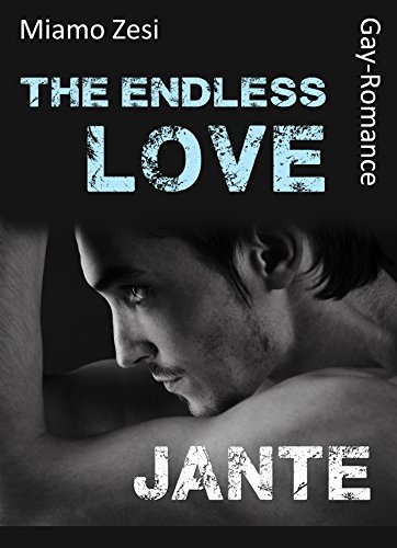 Jante: The endless love  by  Miamo Zesi