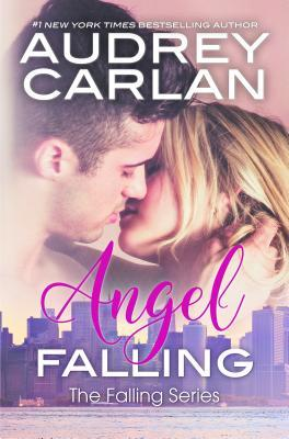 Angel Falling  by  Audrey Carlan