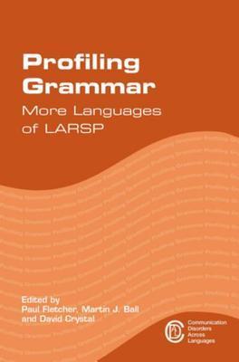 Profiling Grammar: More Languages of Larsp Paul Fletcher