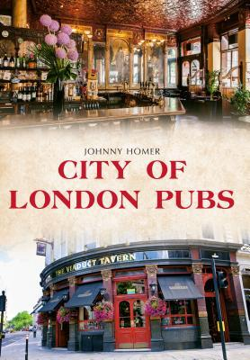 City of London Pubs  by  Johnny Homer