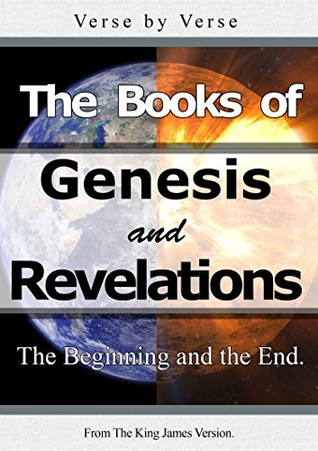 The Books of Genesis and Revelations ( The Beginning and the End ): English (Compilation of Stories of the Holy Bible Book 1) King James Version