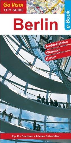 Berlin: Go Vista City/Info Guides Ortrun Egelkraut