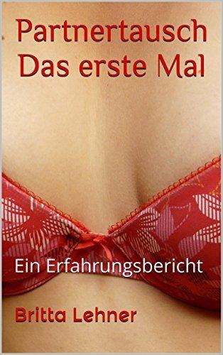 Partnertausch Das erste Mal: Erotic Short Shots Britta L.