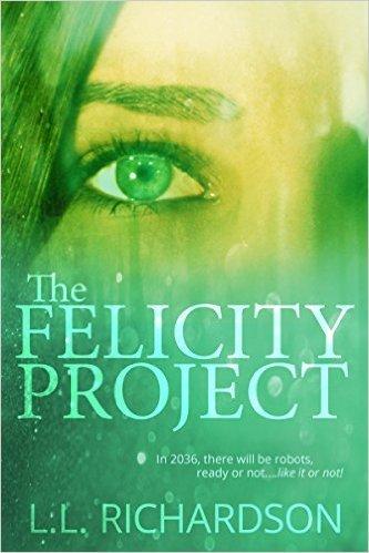 The Felicity Project L.L. Richardson
