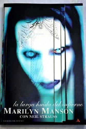 La Larga Huida Del Infierno  by  Marilyn Manson