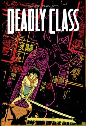 Deadly Class #20  by  Rick Remender