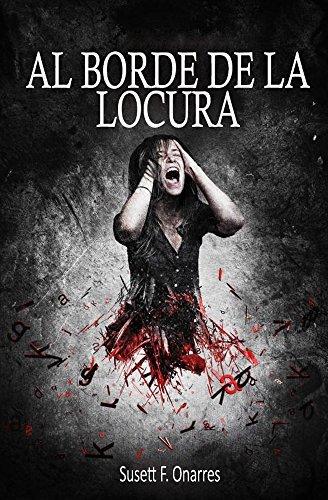Al Borde De La Locura  by  Susett F. Onarres