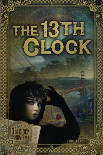 The 13th Clock Eric Elkins