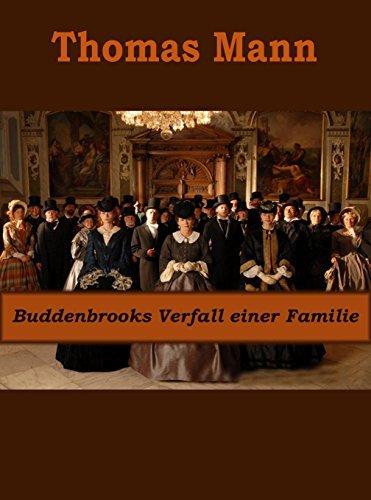 Buddenbrooks Verfall einer Familie Thomas Mann