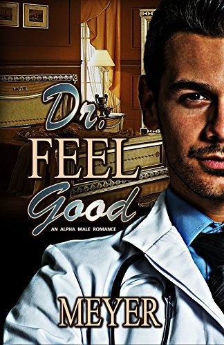 Dr. Feelgood  by  Meyer