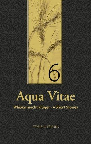 Aqua Vitae 6 - Whisky macht klüger  by  Karen Grol