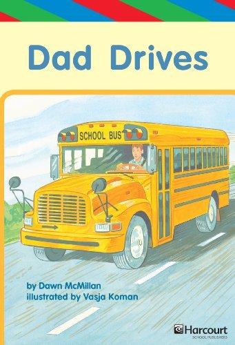 Dad Drives  by  Dawn McMillan