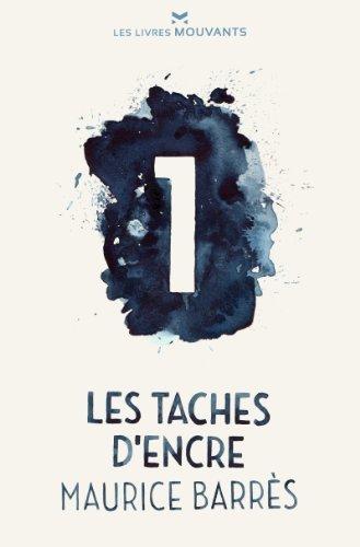 Les Taches dencre n° 1 Maurice Barrès