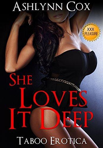 MENAGE: She Loves It Deep (TABOO THREESOME ACTION) (TABOO BDSM MILF Book 1)  by  Ashlynn Cox