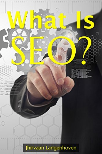 What is SEO ? 2016: Guide to search engine optimization  by  Jhirvaan Langenhoven