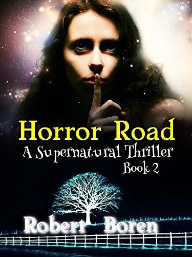 Horror Road Book 2: A Supernatural Thriller  by  Robert Boren