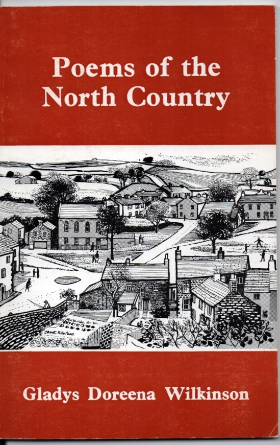 Poems of the North Country  by  Gladys Doreena Wilkinson