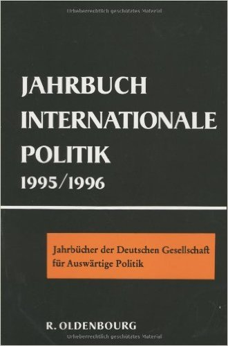 Jahrbuch Internationale Politik 1995-1996  by  Wolfgang Wagner