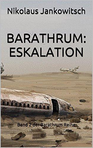 Barathrum: Eskalation: Band 2 der Barathrum Reihe  by  Nikolaus Jankowitsch