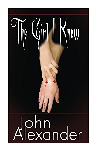 The Girl I Knew  by  John Alexander