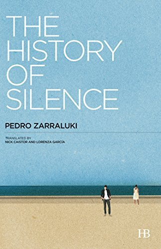 The History of Silence  by  Pedro Zarraluki