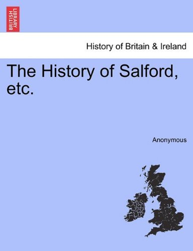 The History of Salford, etc. Anonymous