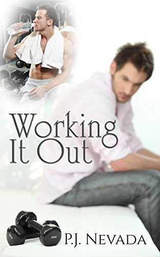 Working It Out  by  P.J. Nevada