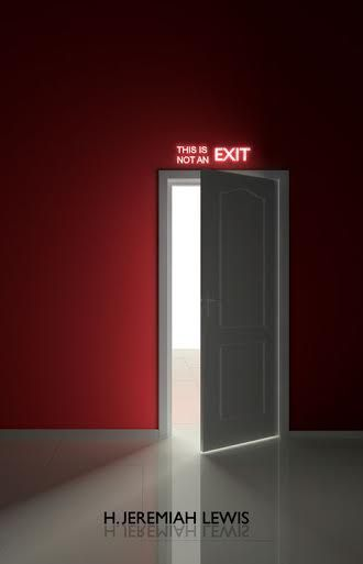 This is Not an Exit H. Jeremiah Lewis