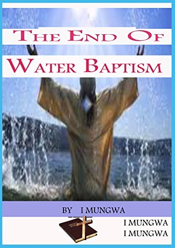 THE END OF WATER BAPTISM  by  RAY ANTONIO