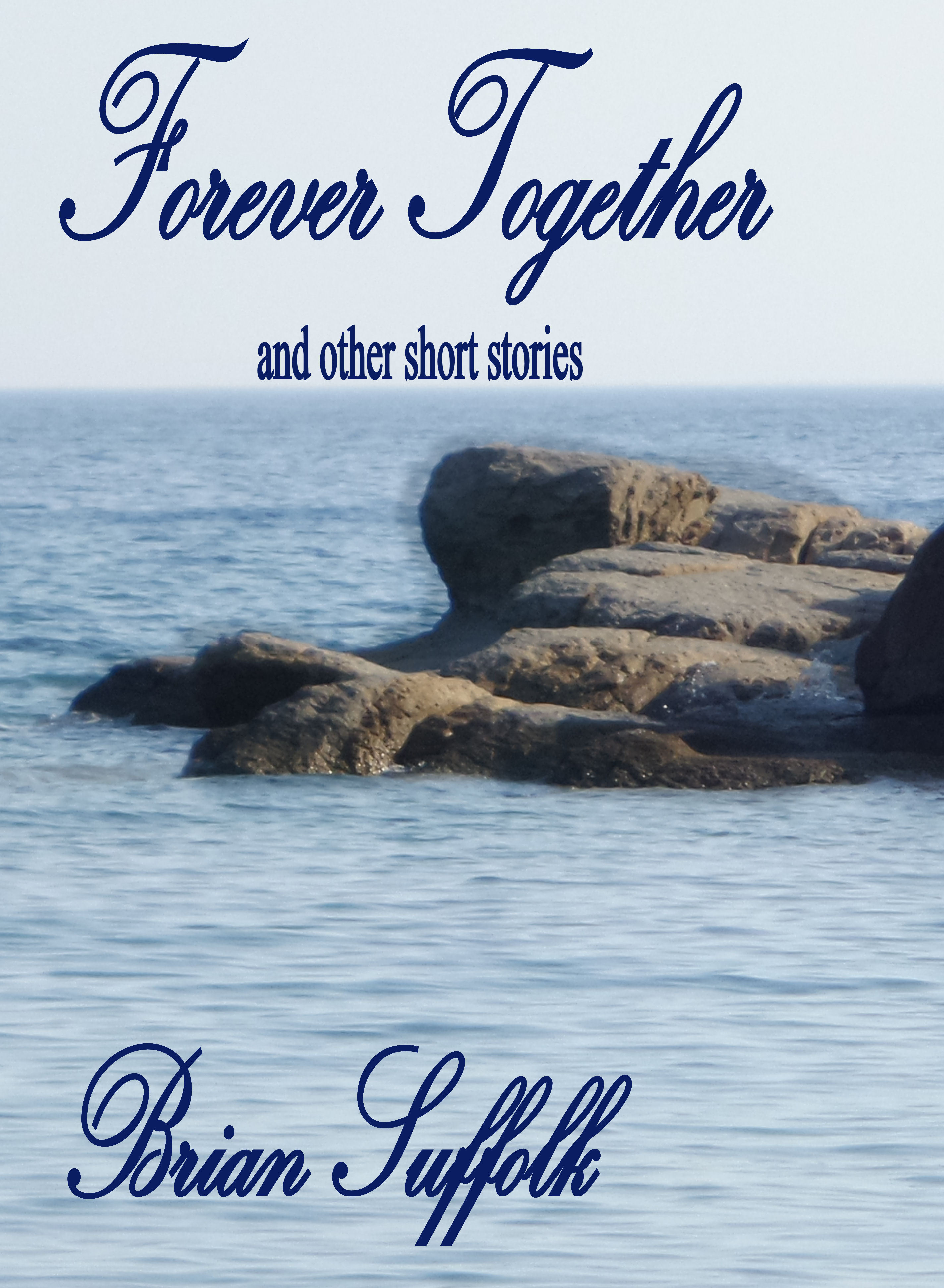 Forever Together Brian Suffolk