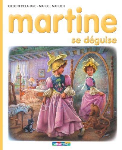 Martine se déguise Marcel Marlier