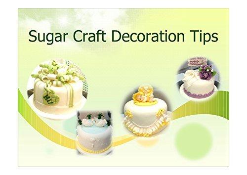 Sugar Craft Decoration Tips: Sugar Craft Decoration Tips  by  free soul2