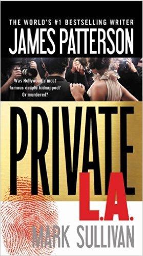 Private L.A. (Private #7) James Patterson