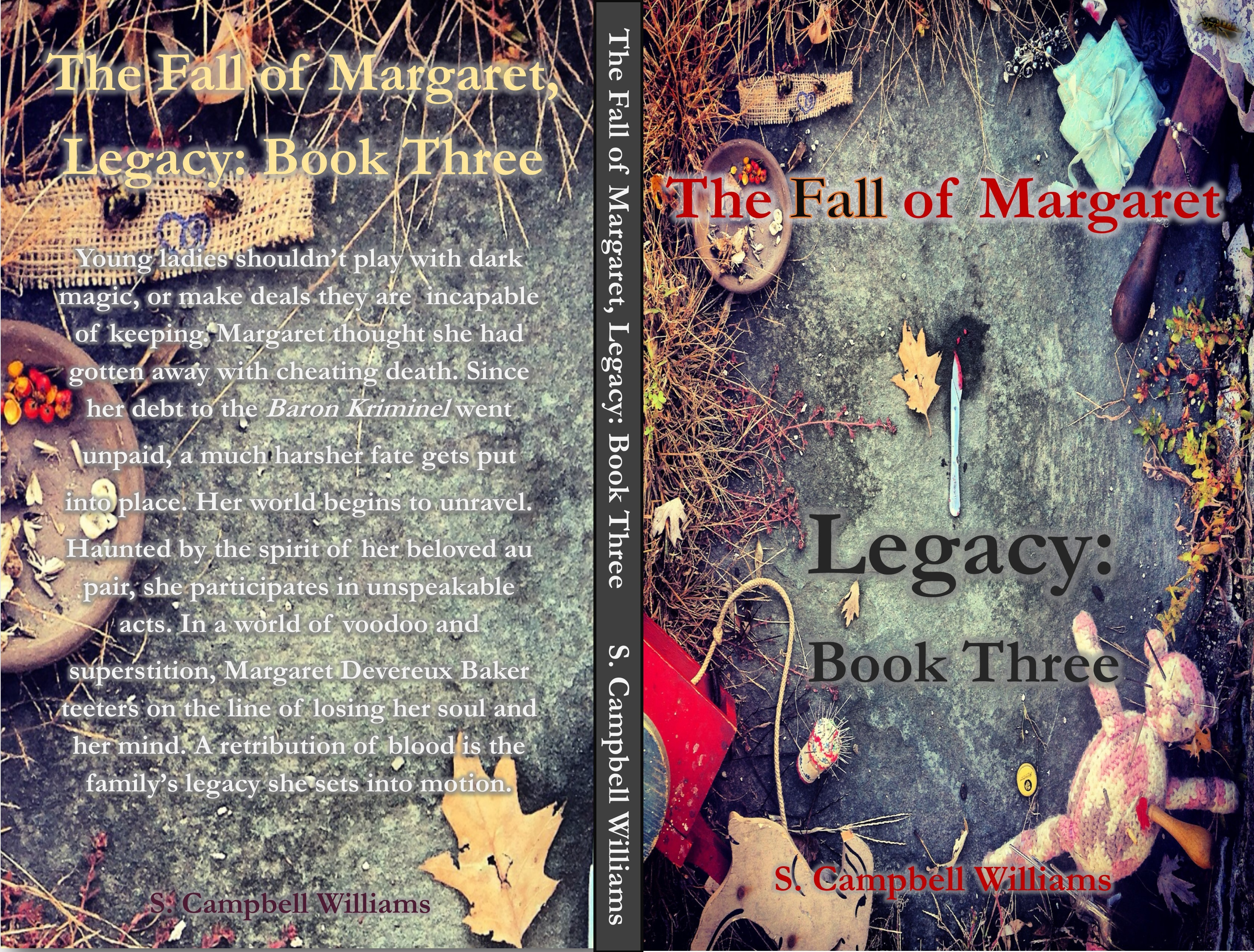 The Fall of Margaret, Legacy: Book Three  by  S. Campbell Williams